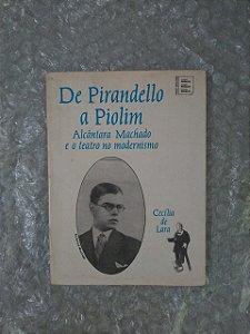 De Pirandello a Piolim - Cecília de Lara