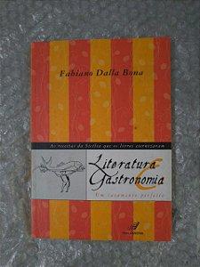 Literatura e Gastronomia - Fabiano Dalla Bona