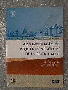Administração de Pequenos Negócios de Hospitalidade - Conrad Lashley e Ana Paula Spolon