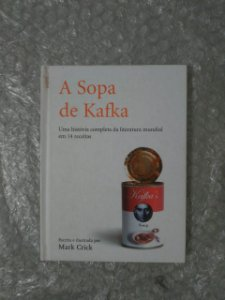 A Sopa de Kafka - Mark Crick