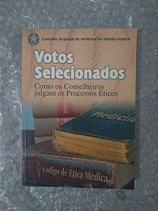 Votos Selecionados - Conselho Regional de Medicina do Distrito Federal