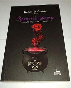 Reunião de bruxas - Vanessa de Oliveira