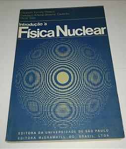 Introdução a física nuclear - Elizabeth Farrelly Pessoa