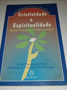 As essências florais de Minas - Criatividade e Espiritualidade - Breno Marques da Silva