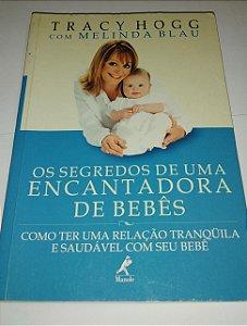 Os segredos de uma encantadora de bebês - Tracy Hogg - Como ter uma relação tranquila