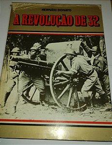 A revolução de 32 - Hernani Donato