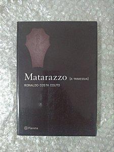 Matarazzo ( A Travessia ) - Ronaldo Costa Couto