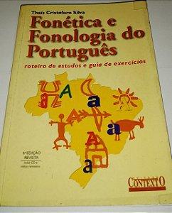Fonética e fonologia do português - Thais Cristófaro Silva