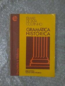 Gramática Histórica - Ismael de Lima Coutinho