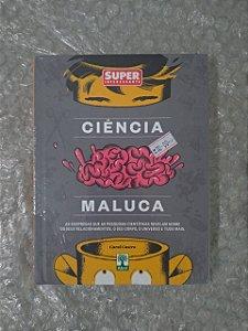 Ciência Maluca - Carol Castro