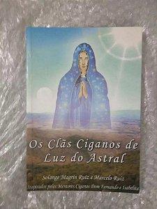 Os clãs ciganos de luz astral - Solange Magrin Ruiz