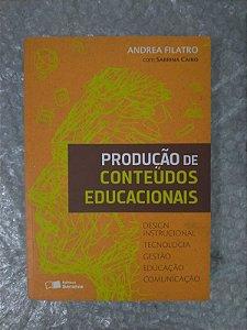 Produção de Conteúdos Educacionais - Andrea Filatro