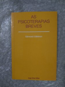 As Psicoterapias Breves - Edmond Gilliéron