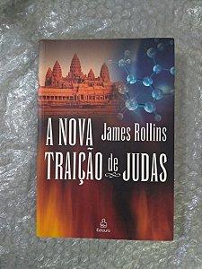 A Nova Traição de Judas - James Rollins