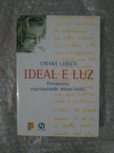 Ideal e Luz - Chiara Lubich