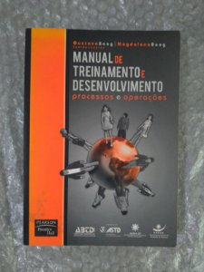 Manual de Treinamento e Desenvolvimento:  Processos e Operações - Gustavo Boog e Magdalena Boog