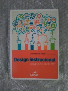 Design Instrucional Para Cursos On-line - Vani Moreira Kenski (Org.)