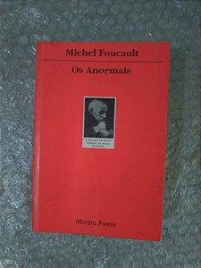 Os Anormais - Michel Foucault