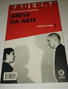 Greve na arte - Manifestos Neoístas - Stewart Home
