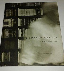 O lugar do escritor - Eder Chiodetto - Cosacnaify