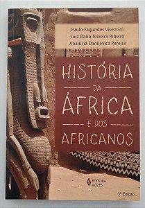 História da África e dos africanos - Paulo Fagundes Visentini