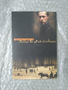 Notas do Subterrâneo - Fiodor M. Dostoievdki