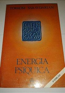 Energia psíquica - Torkom Saraydarian