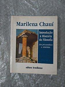 Introdução à História da Filosofia vol. 1 - Marilena Chauí