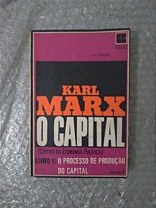 O Capital Crítica da Economia Política Livro 1, Volume 2 - karl Marx