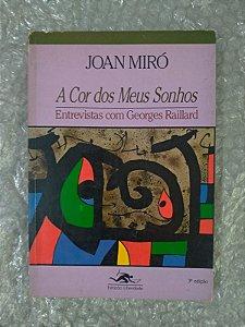A Cor dos Meus Sonhos - Joan Miró
