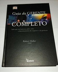 Guia do gerente completo - Robert Heller