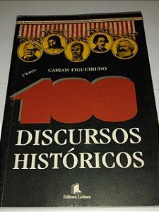 100 Discursos históricos - Carlos Figueiredo