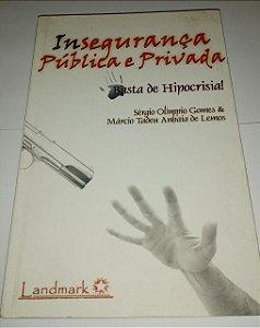 Insegurança pública e privada - Sérgio Olimpio Gomes