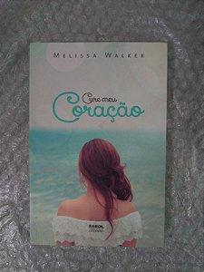 Cure Meu Coração - Melissa Walker