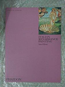 Italian Renaissance Painnting - Sara Elliott