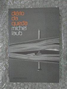 Diário da Queda - Michel Laub