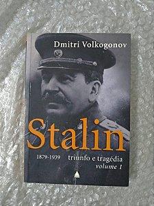 Stalin Volume 1 - Dmitri Volkogonov