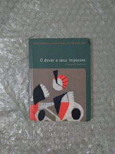 O Dever e Seus Impasses - Vladimir Safatle (Pocket)