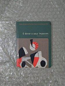 O Dever e Seus Impasses - Vladimir Safatle (Pocket)