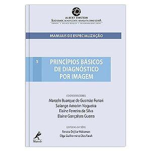 Princípios básicos de diagnóstico por imagem - Marcelo Buarque de Gusmão Funari