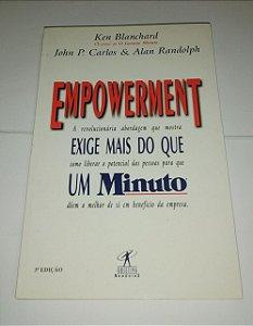 Empowerment - Exige mais que um minuto - Ken Blanchard (marcas de uso)