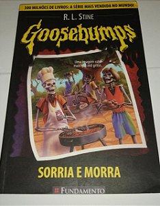 Goosebumps - R. L. Stine - Sorria e morra