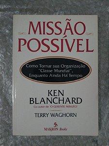 Missão Possível - Ken Blanchard e Terry Waghorn