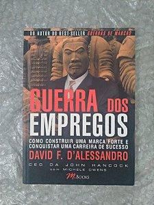 Guerra dos Empregos - David F. D'Alessandro