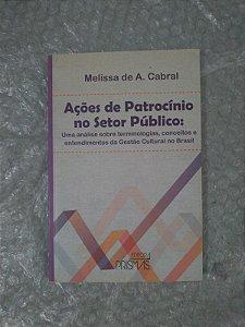 Ações de Patrocínio no Setor Público - Melissa de A. Cabral