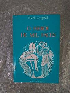 O Herói de Mil Faces - Joseph Campbell