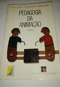 Pedagogia da animação - Nelson Carvalho