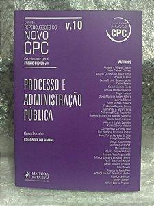 Processo e Administração Pública - Eduardo Talamini (Coord)