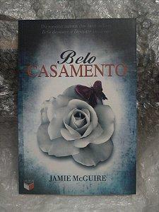Belo Casamento - Jamie McGuire (amarelado)