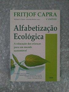 Alfabetização Ecológica - Fritjof Capra